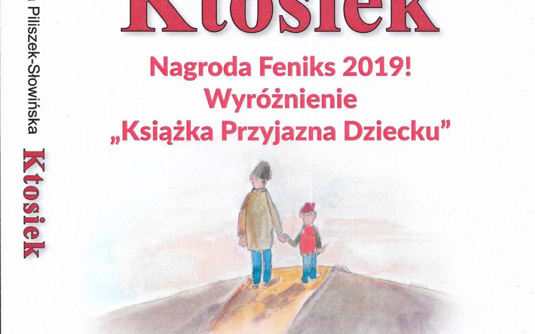 """""""Ktosiek"""" z wyróżnieniem """"Książka Przyjazna Dziecku 2019""""!"""